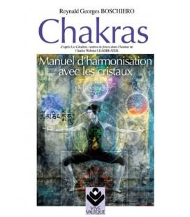 Chakras, manuel d'harmonisation avec les cristaux