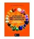 La magie des pierres et des cristaux - Trousse SOS pour maman et